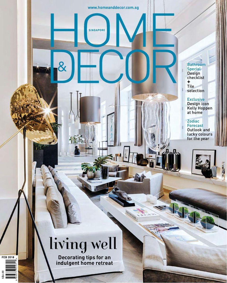 Get your digital copy of Home & Decor Singapore-February 22 issue