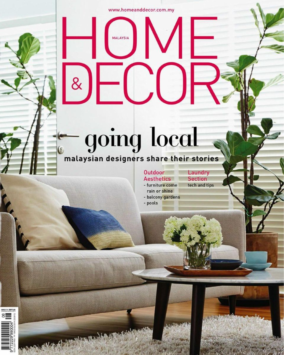 Get Your Digital Copy Of Home Decor Malaysia August 2016 Issue