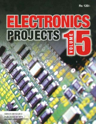 Electronics Projects Volume 15 Magazine - Get your Digital Subscription