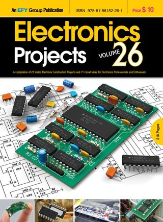 Electronics Projects Volume 26 Magazine - Get your Digital Subscription