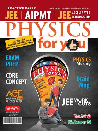 Physics For You Magazine February 2016 issue – Get your digital copy