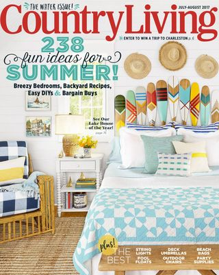 Get Your Digital Copy Of Country Living July August 2017 Issue