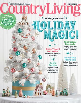 Get Your Digital Copy Of Country Living December 2019 Issue