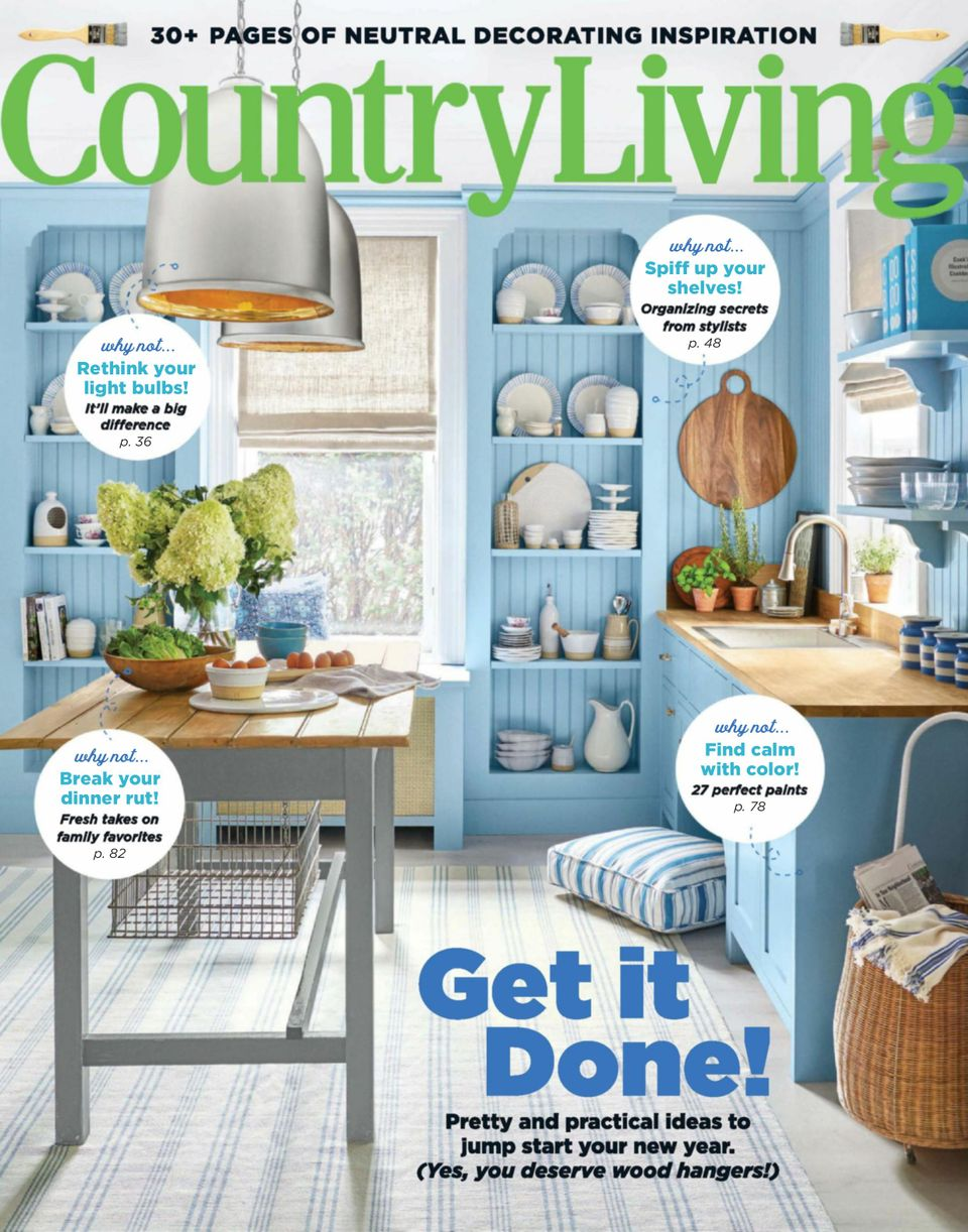 Get Your Digital Copy Of Country Living January February 2020 Issue