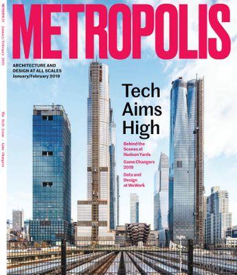 Metropolis Magazine January - February 2019 issue – Get your digital