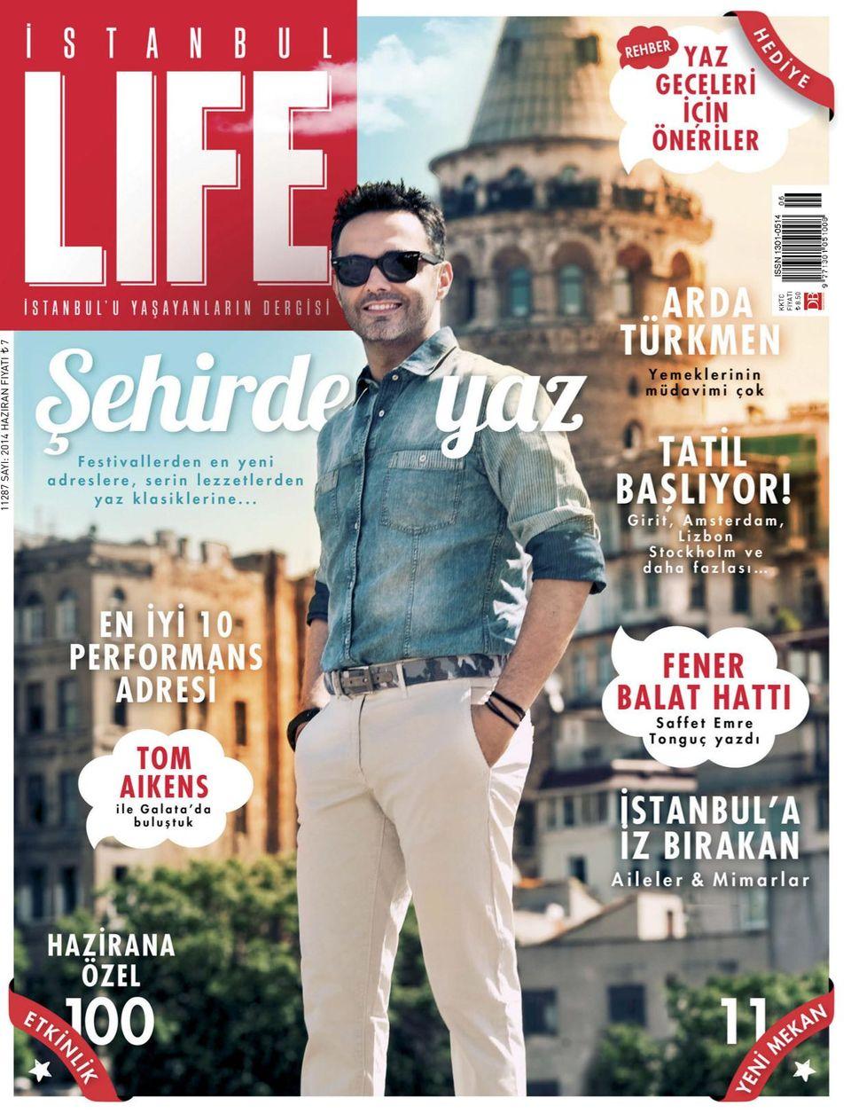 Istanbul Life-June 2014 Magazine - Get your Digital