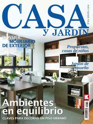 CASA Y JARDÍN Magazine May 2014 issue – Get your digital copy