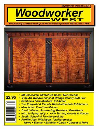 Woodworker West Magazine September - October 2018 issue