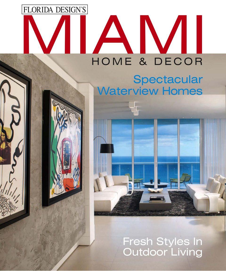 Miami Home Decor Magazine Get Your