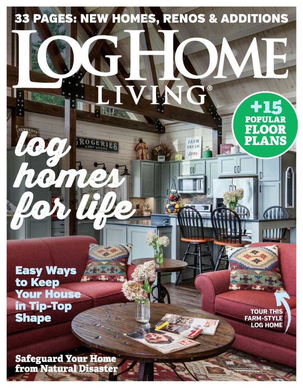 Log Home Living Magazine Get Your
