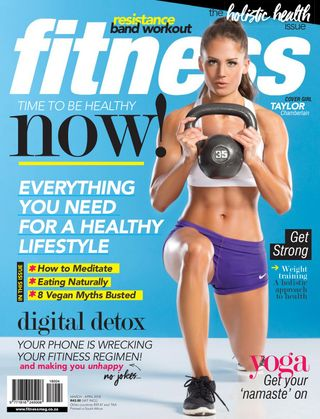 Fitness Magazine March - April 2018 issue – Get your digital