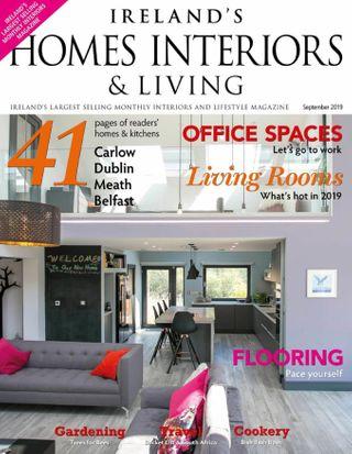 Get Your Digital Copy Of Ireland S Homes Interiors Living Magazine September 2019 Issue
