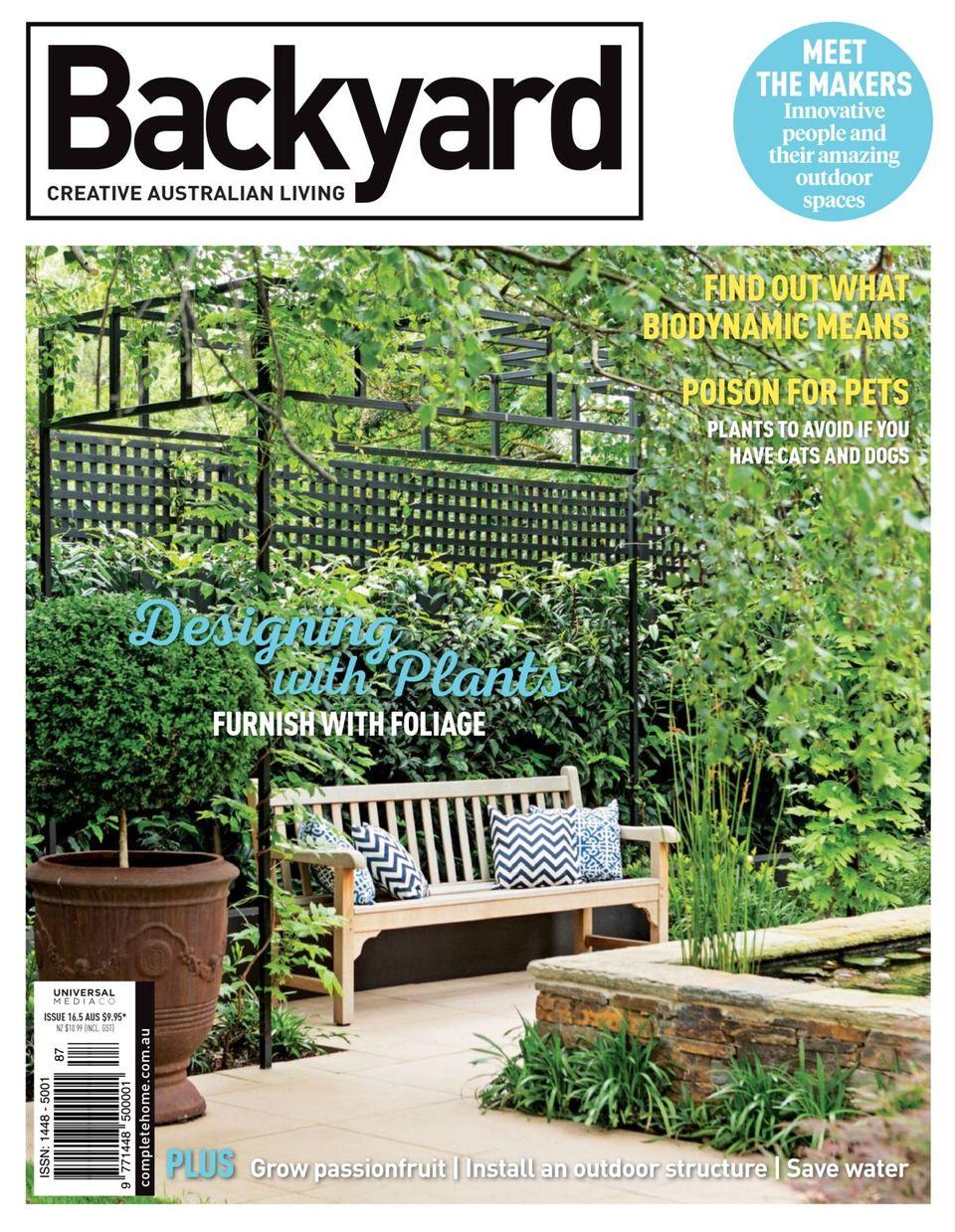 Backyard & Garden Design Ideas-Issue #16.5 Magazine
