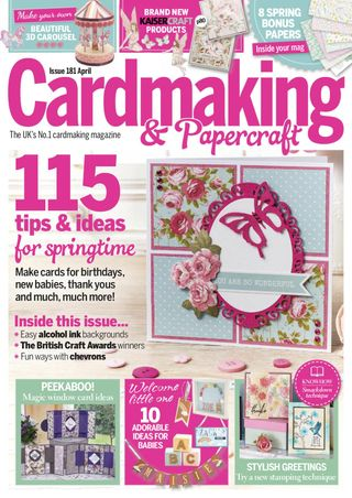 Cardmaking And Papercraft Magazine April 2018 Issue Get Your