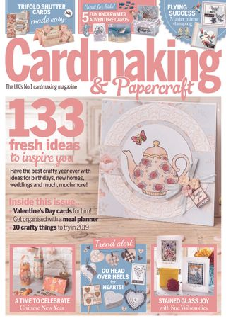 Cardmaking And Papercraft Magazine January 2019 Issue Get Your