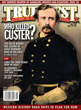 Get your digital copy of True West-June 2020 issue