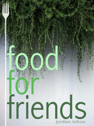Food For Friends Magazine Food For Friends issue – Get your digital copy