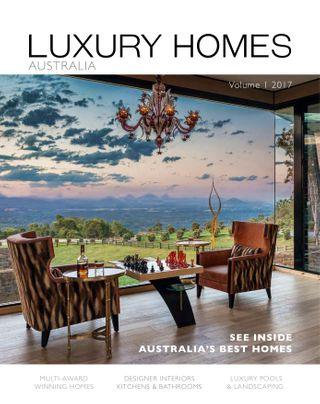 LUXURY HOMES AUSTRALIA Magazine   Get Your Digital Subscription