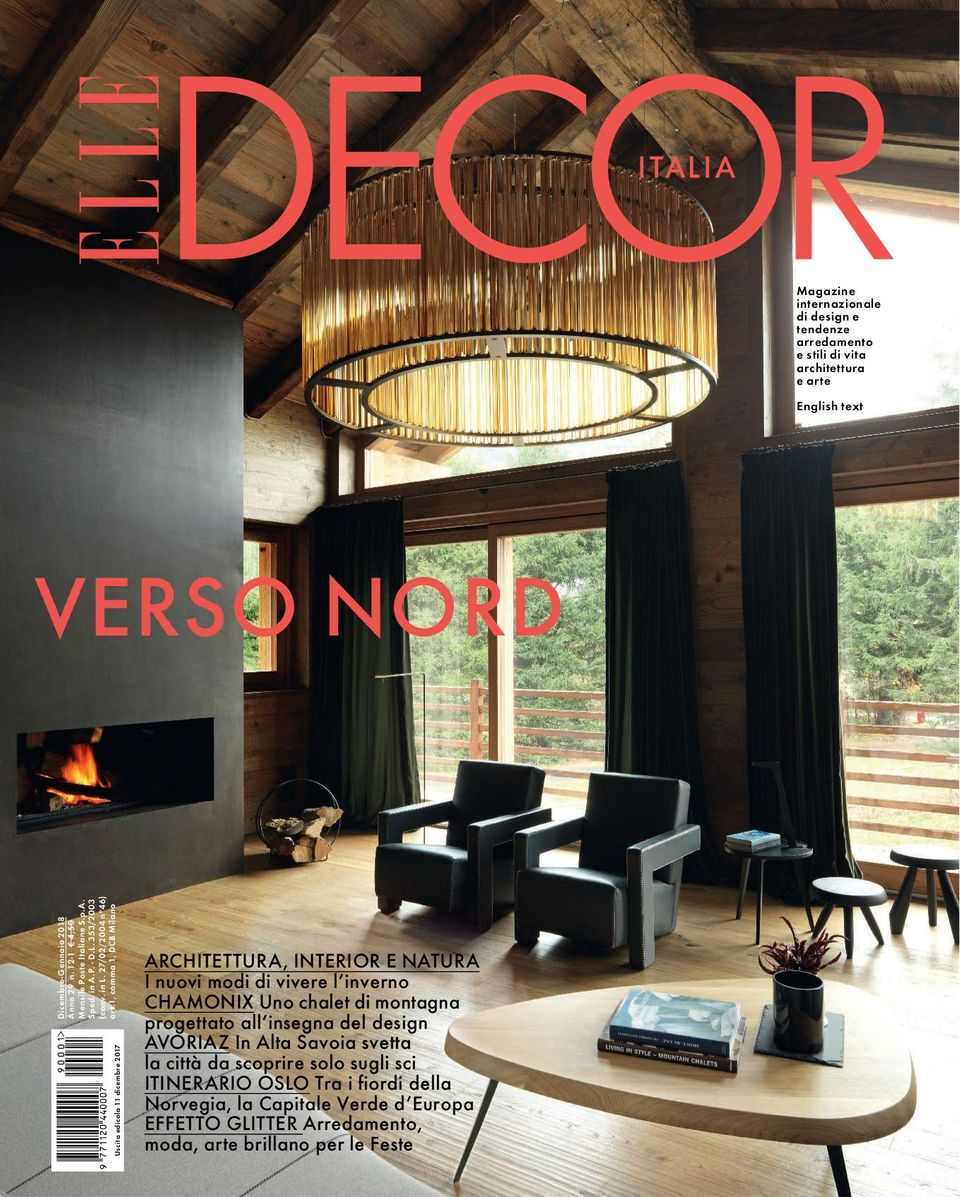Arredamento Chalet Montagna get your digital copy of elle decor italia-dicembre 2017