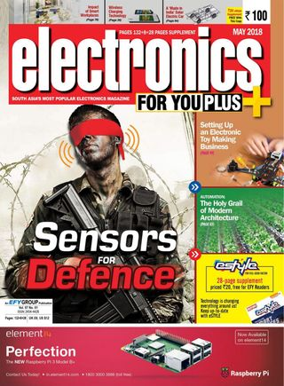 Electronics For You Magazine May 2018 issue – Get your digital copy