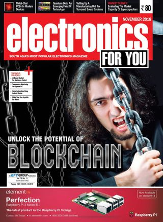Electronics For You Magazine November 2018 issue – Get your digital copy