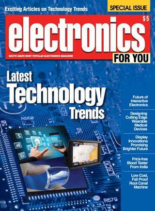 Electronics For You Magazine Latest Technology Trends issue